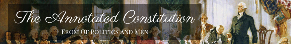 The Annotated Constitution