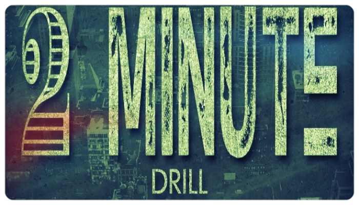 Two Minute Drill: All Work and No Pay