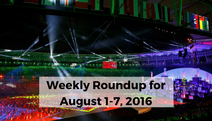 Weekly Roundup for Aug. 1-Aug. 7: The Five Ring Circus